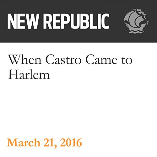 When Castro Came to Harlem audiobook cover art