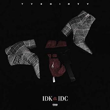 IDK & IDC