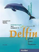 Delfin - Ausgabe in drei Banden: Lehr - und Arbeitsbuch 2 mit audio-CD