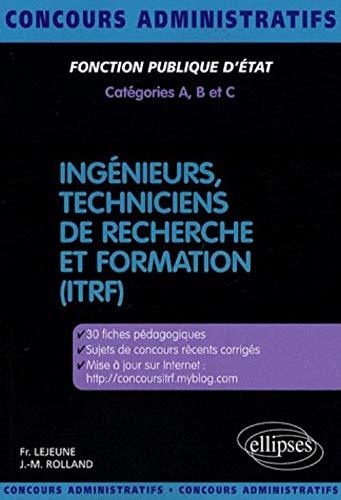 Concours Ingenieurs Techniciens De Recherche & Formation (Itrf) (CONCOURS ADMINISTRATIFS)