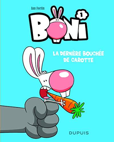 Boni - tome 1 - La dernière bouchée de carotte