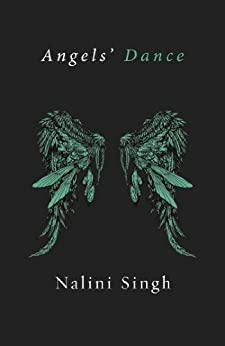 Angels' Dance: A Guild Hunter Novella (Guild Hunter series) by [Nalini Singh]