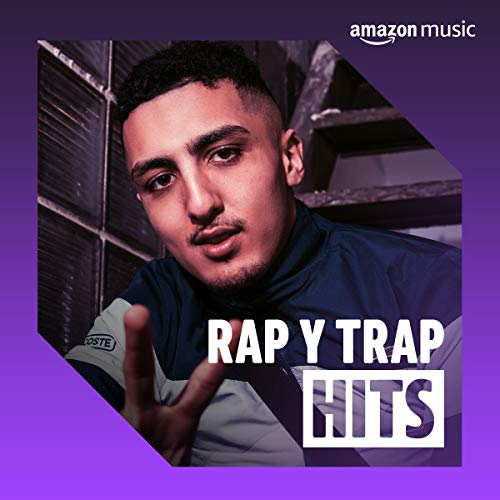 Hits de Rap y Trap