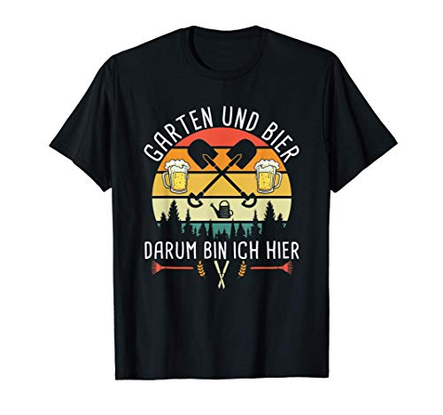 Herren Garten und Bier Darum Bin Ich Hier Landschaftsgärtner T-Shirt
