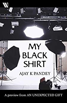My Black Shirt by [Ajay K. Pandey]