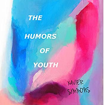 The Humors Of Youth