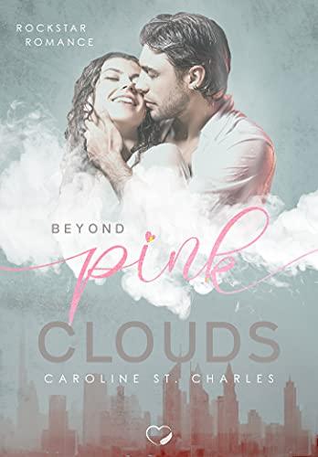 Beyond Pink Clouds: Liebesroman