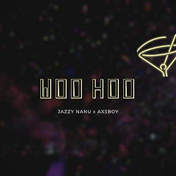 Woo Hoo (feat. Ax$boy)