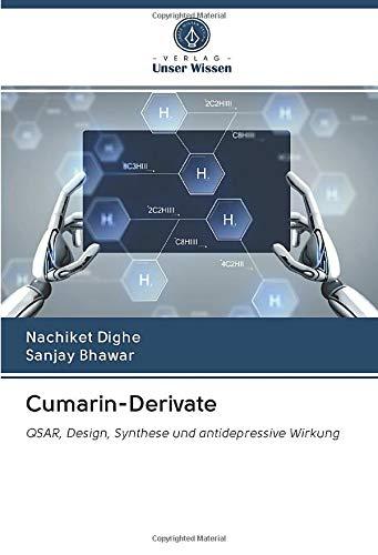 Cumarin-Derivate: QSAR, Design, Synthese und antidepressive Wirkung