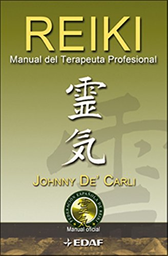 Reiki, Manual Del Terapeuta Profesional (Nueva...