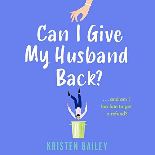 Can I Give My Husband Back? cover art
