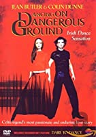 Dancing on Dangerous Ground [DVD]