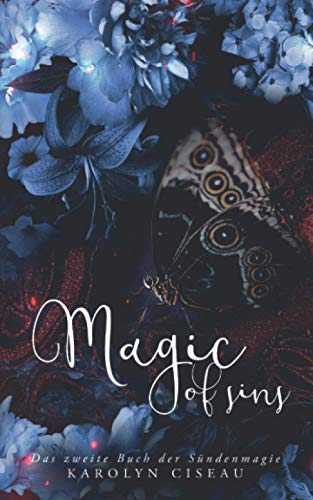 Magic of Sins - Das zweite Buch der Sündenmagie