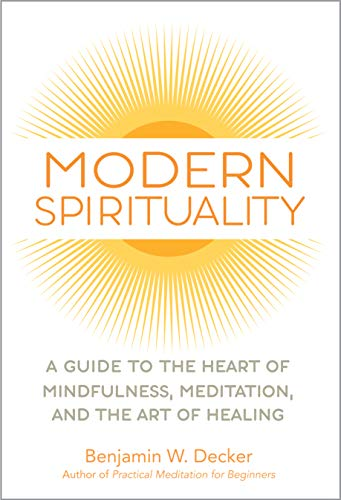 Modern Spirituality: A Guide to ...