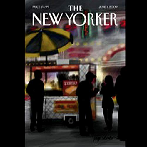 The New Yorker, June 1st, 2009 (Atul Gawande, Jill Lepore, James Surowiecki) audiobook cover art