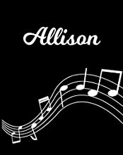 Allison: Sheet Music Note Manuscript Notebook Paper | Personalized Custom First Name Initial A | Musician Composer Instrument Composition Book | 12 ... Guide | Create Compose & Write Creative Songs