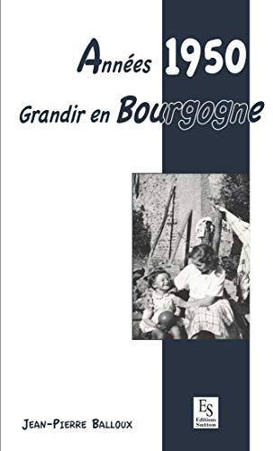 Années 1950 - Grandir en Bourgogne