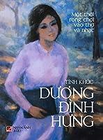 Tình Khúc Dương Đình Hưng (hard cover - color)