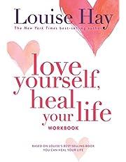 Love Yourself, Heal Your Life Workbook