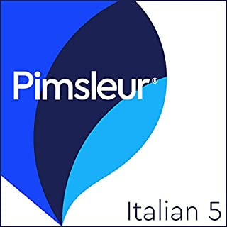 Pimsleur Italian Level 5     Learn to Speak and Understand Italian with Pimsleur Language Programs              By:                                                                                                                                 Pimsleur                               Narrated by:                                                                                                                                 Pimsleur                      Length: 16 hrs and 23 mins     15 ratings     Overall 4.9
