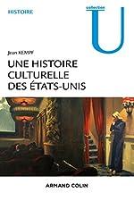 Une histoire culturelle des Etats-Unis de Jean Kempf