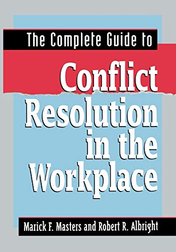 Compare Textbook Prices for The Complete Guide to Conflict Resolution in the Workplace Special Edition ISBN 9780814417188 by MASTERS, Marick F.,ALBRIGHT, Robert R.