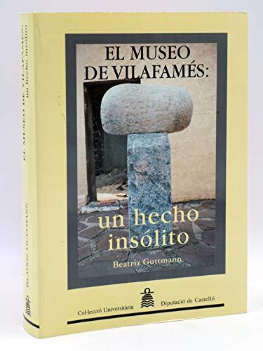 El museo de Vilafamés : un hecho insólito (Col·lecció Universitària /  Geografia i Història)