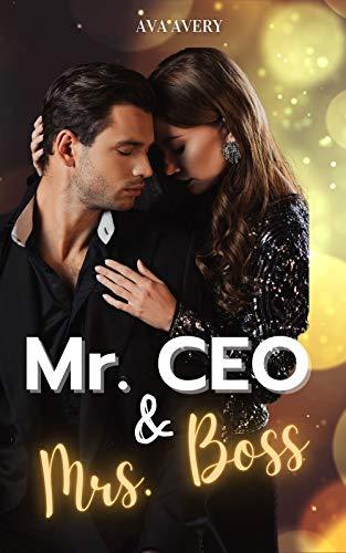 Mr. CEO & Mrs. Boss: Ein Mafia Romance Millionär Liebesroman