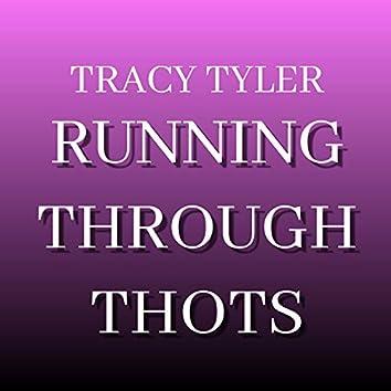 Running Through Thots