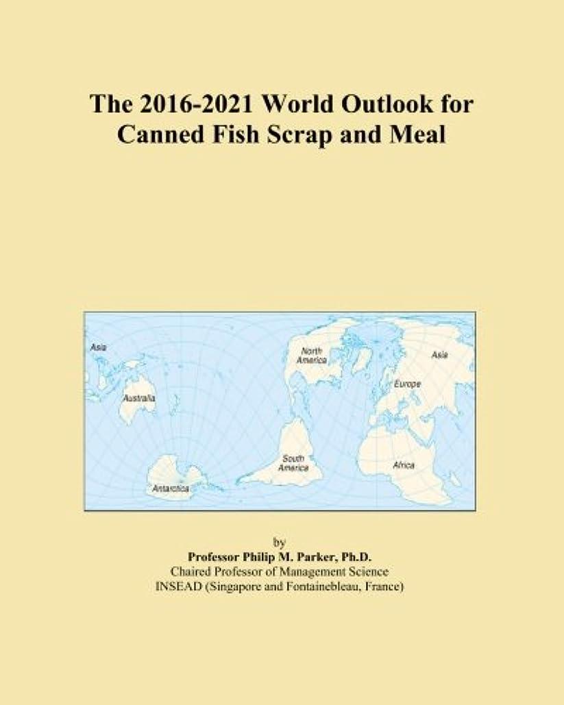 マルクス主義者提供漏れThe 2016-2021 World Outlook for Canned Fish Scrap and Meal