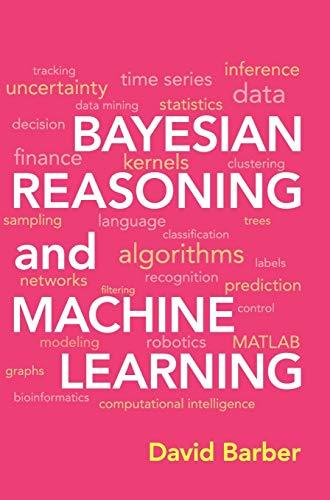 Bayesian Reasoning and Machine Learning