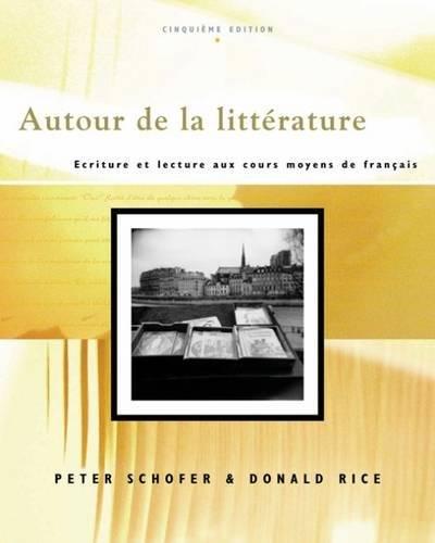 Autour de la litterature: Ecriture et lecture aux cours moyens de français (with Audio CD)