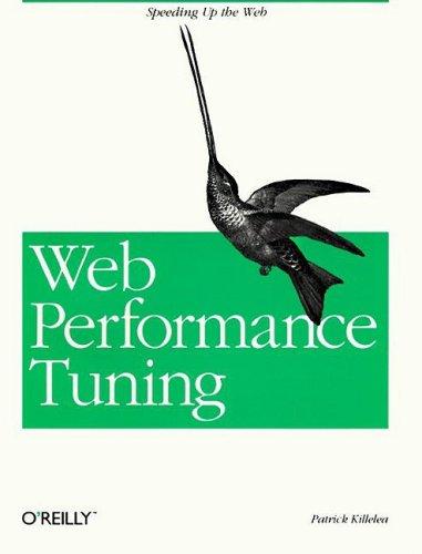 Web Performance Tuning Speeding Up The Web