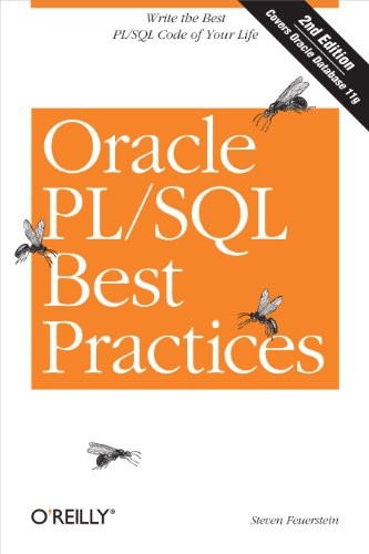 Oracle PL/SQL Best Practices: Write the Best PL/SQL Code of Your Life (English...