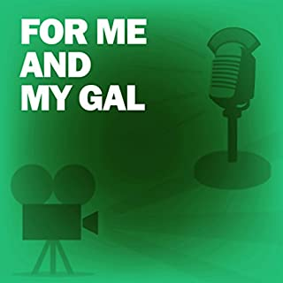 For Me and My Gal audiobook cover art