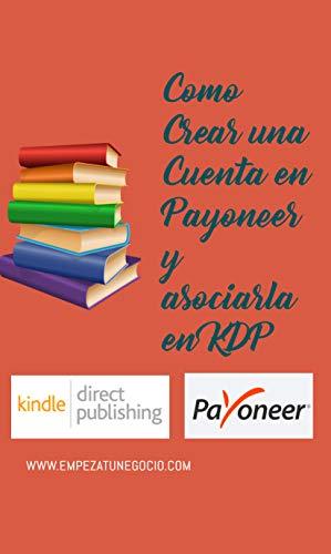 Como crear una cuenta en Payoneer y asociarla a Amazon KDP