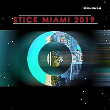 Stick Miami 2019