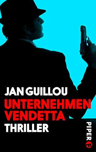 Unternehmen Vendetta (Coq-Rouge-Reihe 6): Ein Coq-Rouge-Thriller
