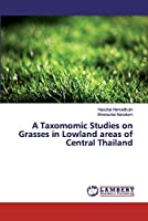 A Taxomomic Studies on Grasses in Lowland areas of Central Thailand