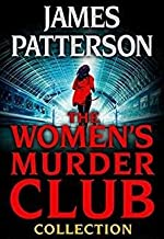 Patterson's 17-book WOMEN'S MURDER CLUB Series -- 1st to Die all the way through 17th Suspect
