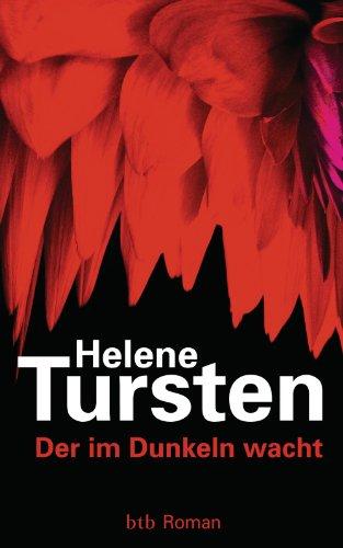 Buchseite und Rezensionen zu 'Der im Dunkeln wacht: Roman (Die Irene-Huss-Krimis 9)' von Helene Tursten