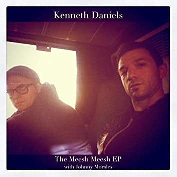 The Meesh Meesh EP