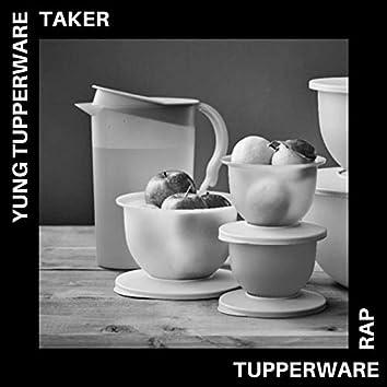 Tupperware Rap (feat. Taker)