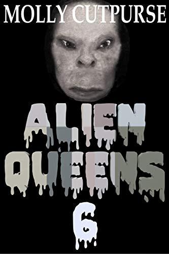 Alien Queens 6 (English Edition)
