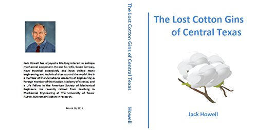 The Lost Cotton Gins of Central Texas (English Edition)
