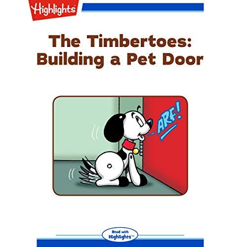 The Timbertoes: Building a Pet Door copertina