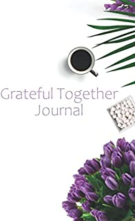 Grateful Together Journal: Gratitude Notebook for Kids and Parents - Filled with Favorite Bible Verses