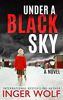 Under a Black Sky (Daniel Trokics Series Book 4) by [Inger Wolf]