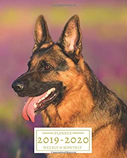2019-2020: 16-Month Weekly and Monthly Planner/Calendar Sept 2019-Dec 2020 German Shepherd Dog
