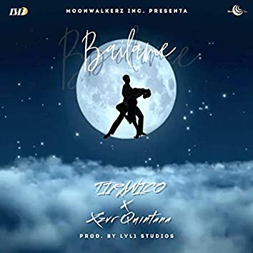 Bailame (feat. Xzvr Quintana)